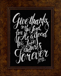 Give Thanks Psalm 136:1